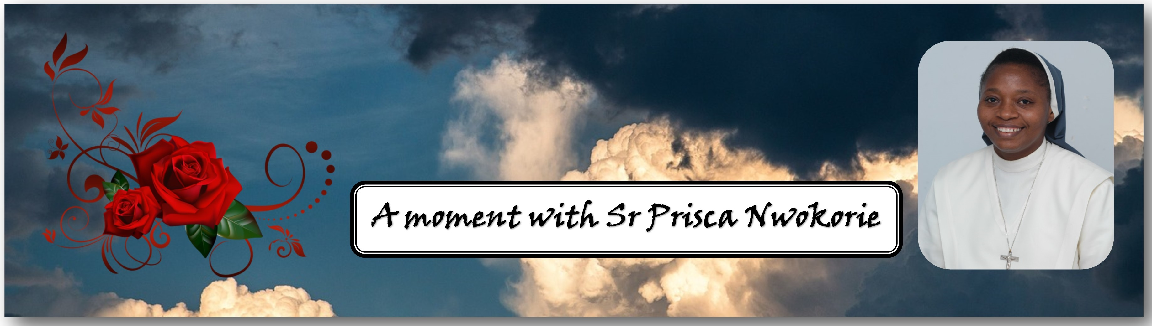 A moment with Sr Prisca Nwokorie
